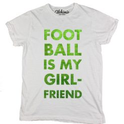 Football is my girlfriend