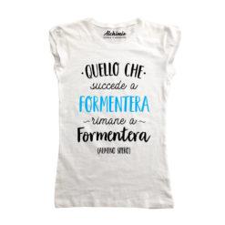 Formentera quello che succede a Formentera rimane a Formentera t-shirt maglia