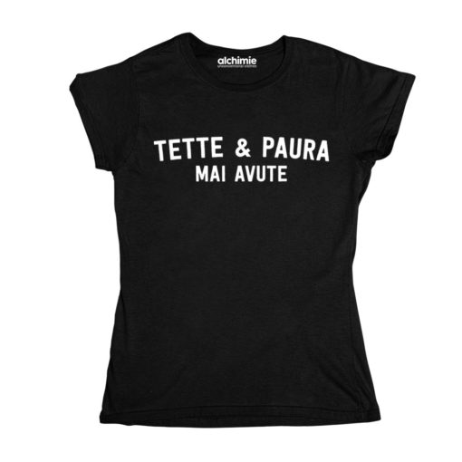 tette e paura mai avute maglia t-shirt donna